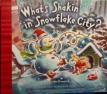 2011 Hallmark What's Shakin' in Snowflake City Book LPR7507