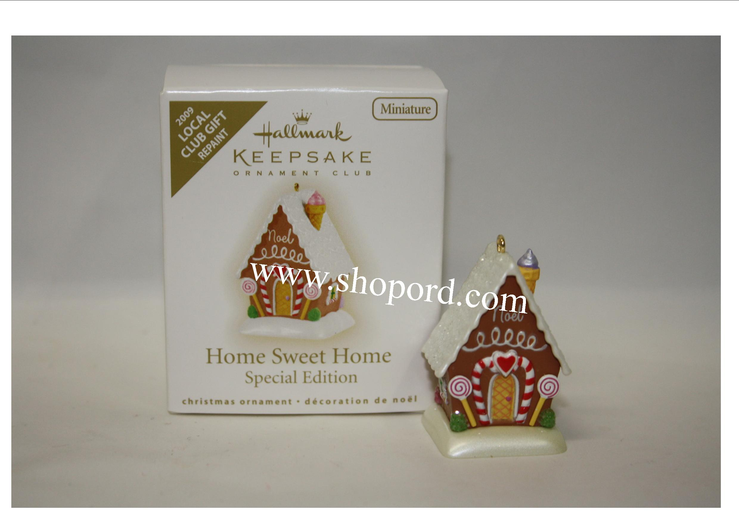 Hallmark 2009 Home Sweet Home Special Edition Miniature Repaint Keepsake Ornament Local Club Gift QXC9007