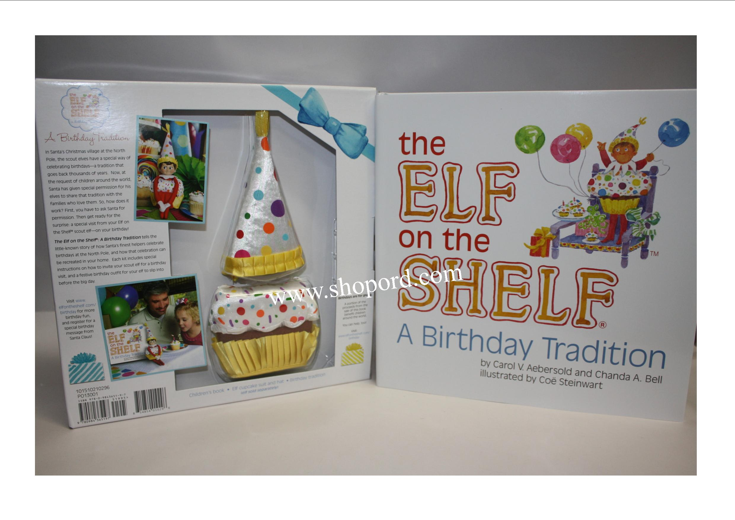 Elf on the Shelf A Birthday Tradition Includes Children Book & Elf Cupcake Suit and Hat