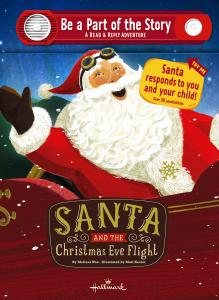 Hallmark Be a Part of the Story Santa and the Christmas Eve Flight A Read & Reply Adventure XKT1287