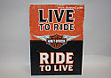 Hallmark Harley Davidson Live To Ride Ride To Live Tin Sign DAV1408