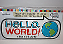 Hallmark Graduation 2012 Car Magnetic Bumper Sticker Hello World Class of 2012 GGT1226